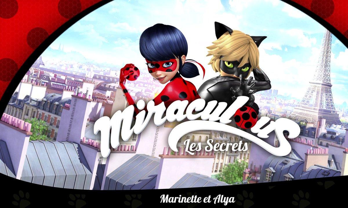 Miraculous Les secrets - EP5 - Marinette et Alya