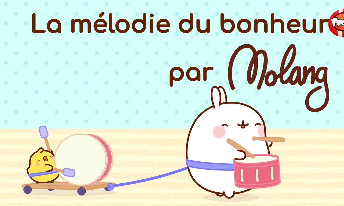 Molang - Compilation Mélodie du bonheur - My Best Friend