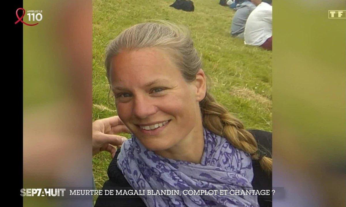 Meurtre de Magali Blandin : complot et chantage ?