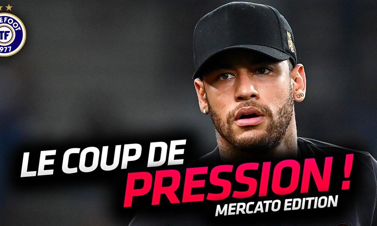 La Quotidienne Mercato du 07/08: Coup de pression pour Neymar