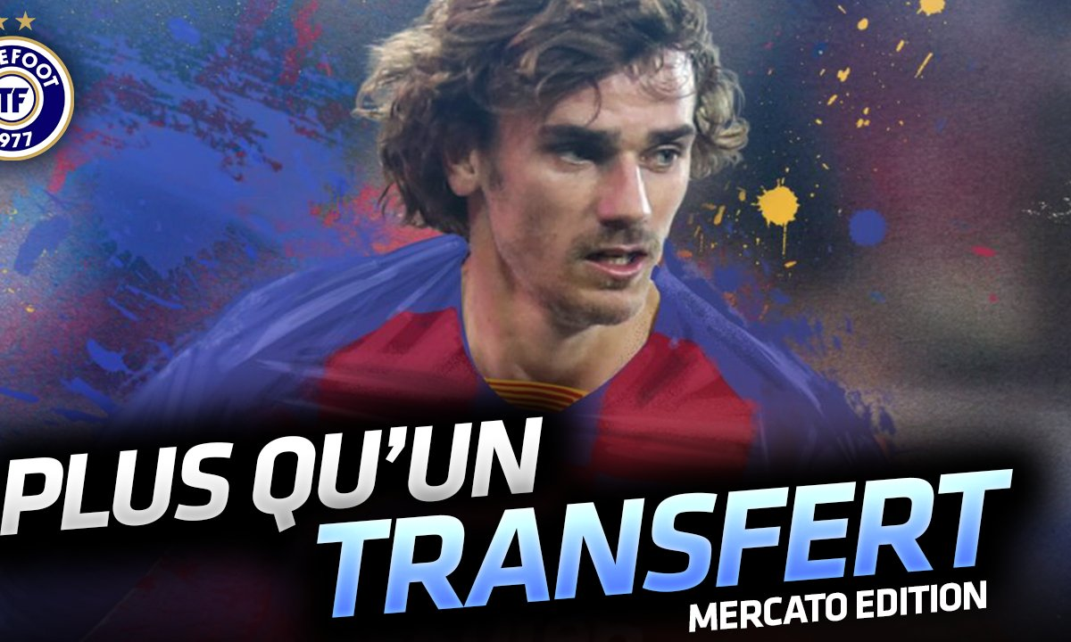 La Quotidienne Mercato du 12/07: Griezmann enfin au Barça !