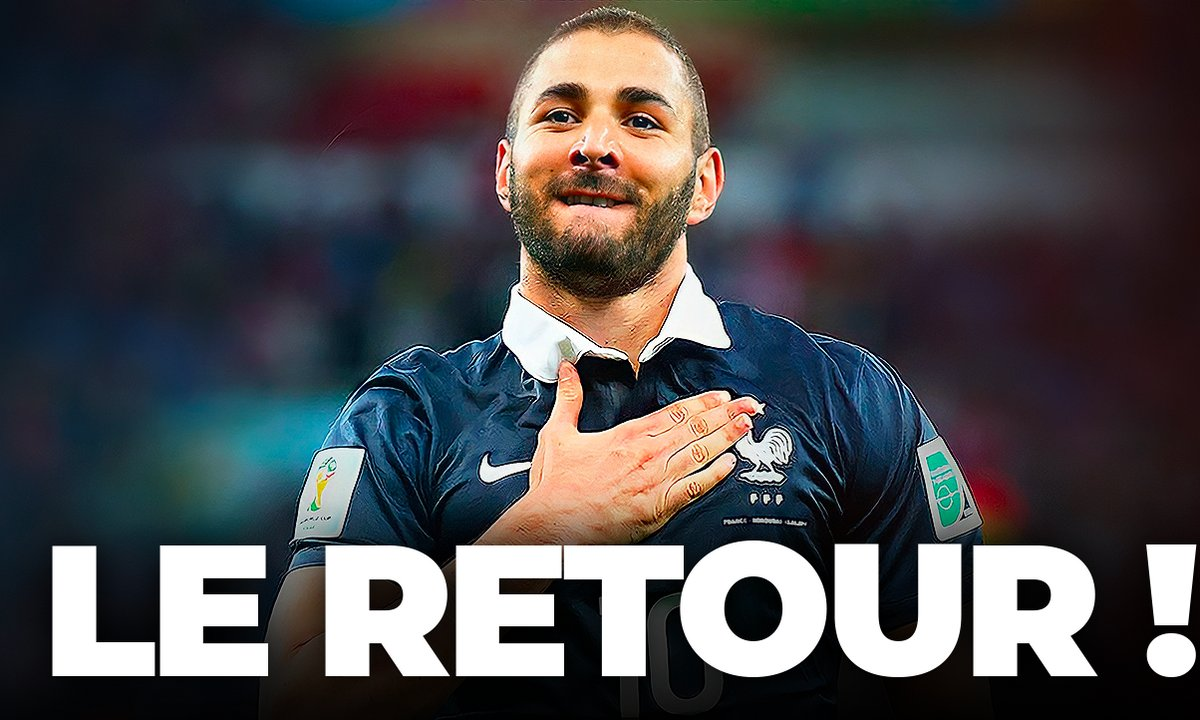 Benzema est de retour chez les Bleus !