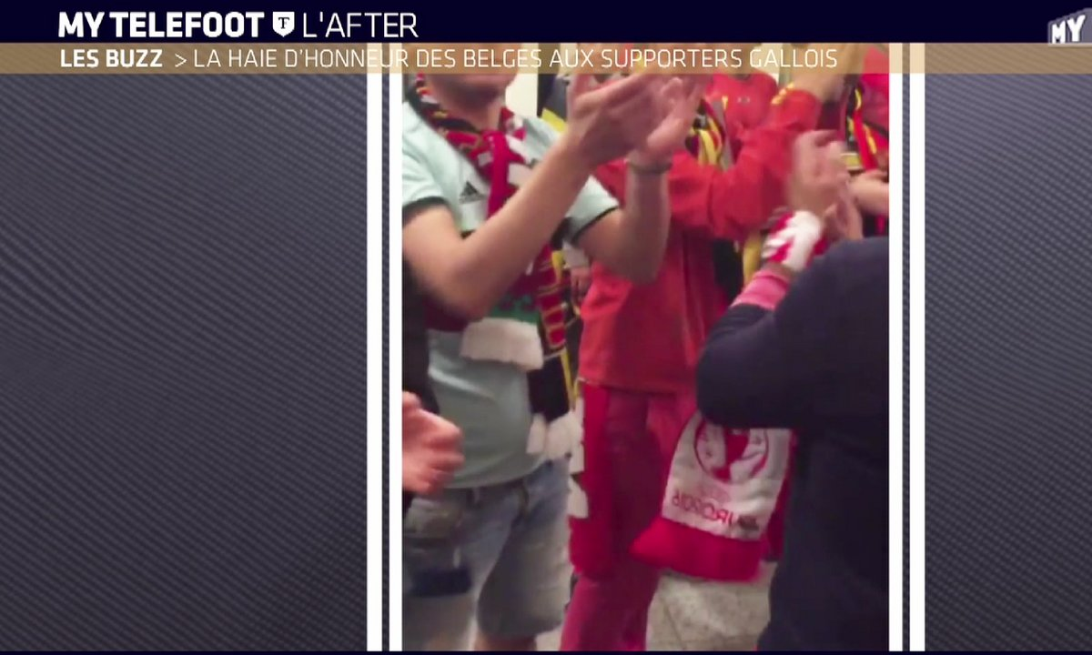 MyTELEFOOT L'After - Le Buzz : La haie d'honneur des Belges aux supporters gallois