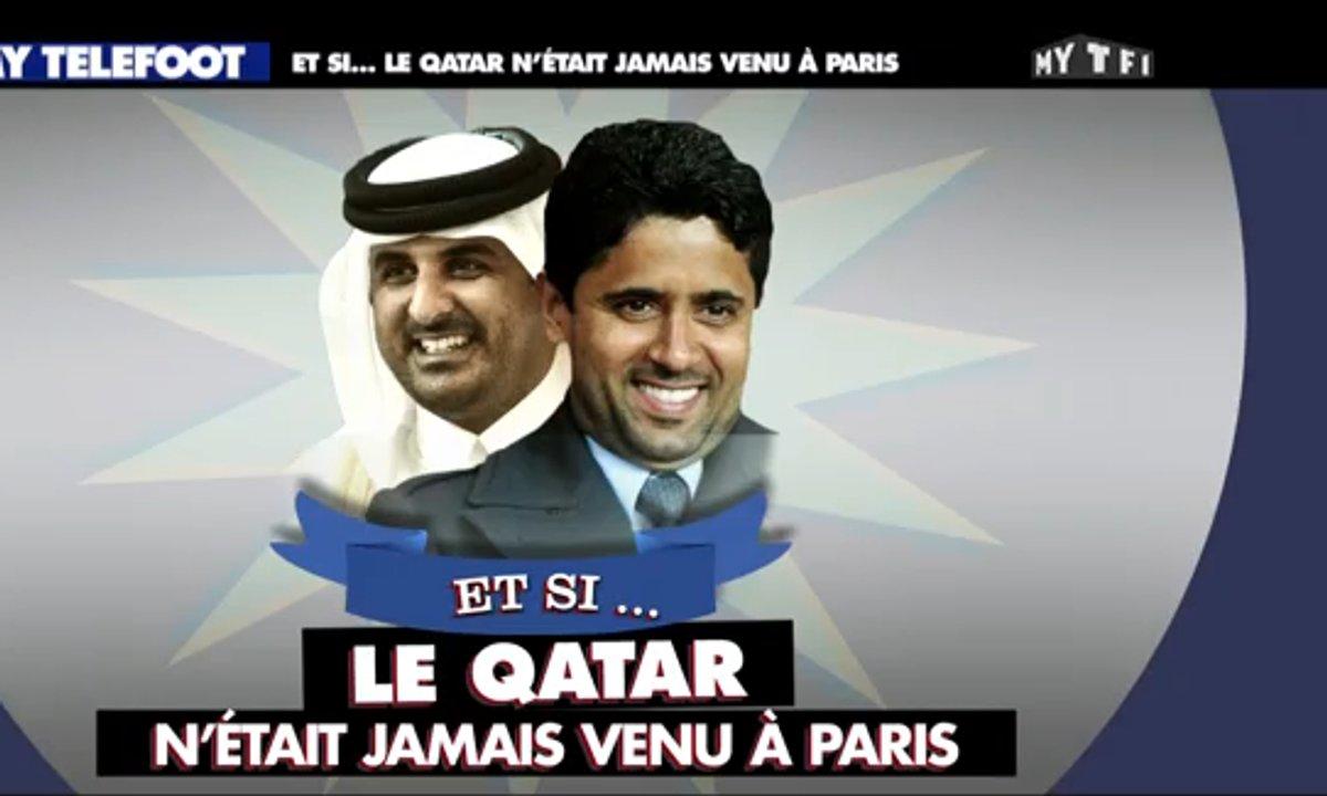 MyTELEFOOT - Et si... le Qatar n'était jamais venu à Paris !