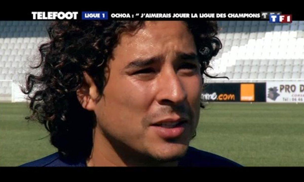 Ochoa : « J'aimerais jouer la Ligue des champions »