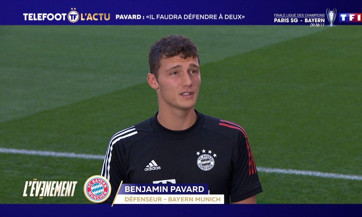 """Bayern Munich - Pavard : """"Il faudra défendre à deux"""""""