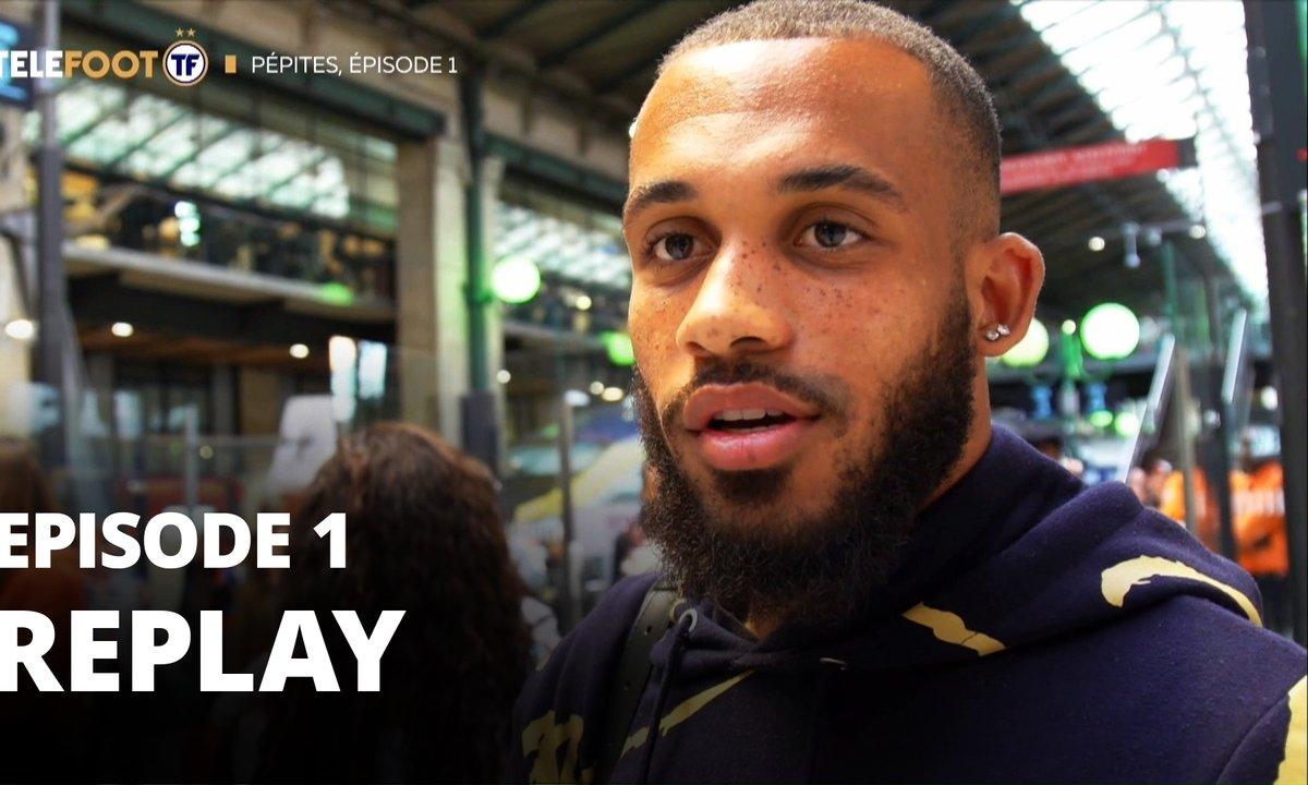 Pépites, épisode 1 : Dans l'intimité de trois espoirs du foot français