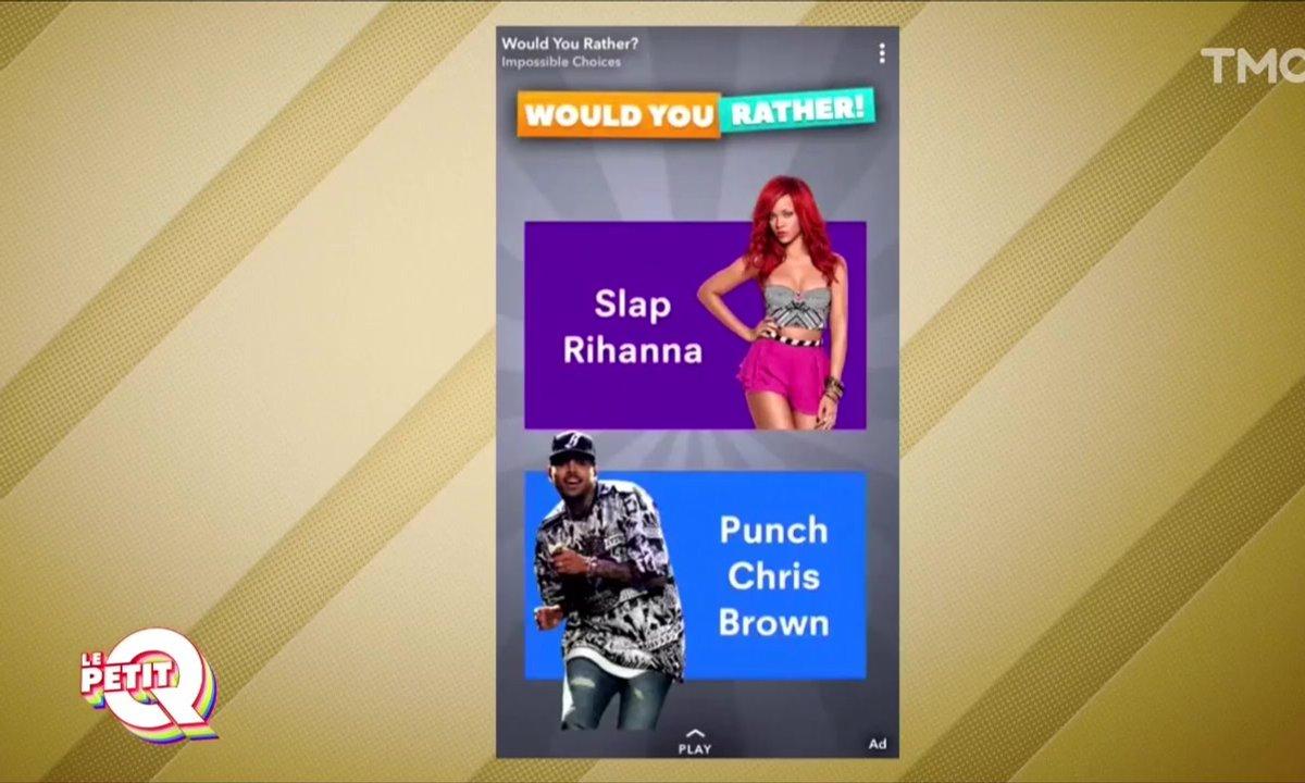 Le Petit Q : Rihanna fait plonger Snapchat