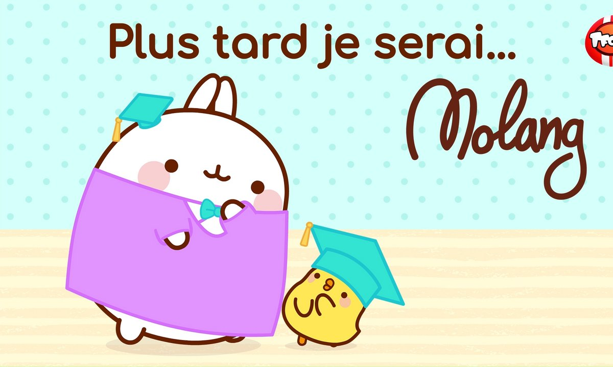 Molang - Compilation Plus tard je serai - My Best Friend