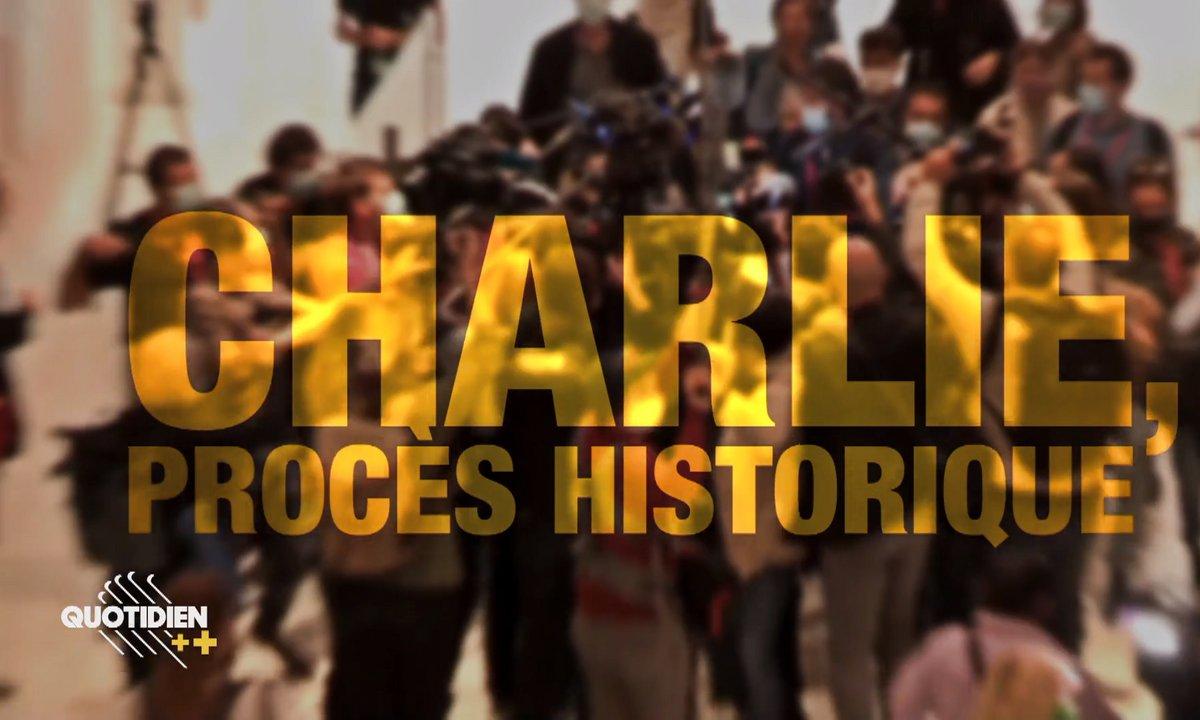 Quotidien ++ : Charlie, un procès pour l'Histoire