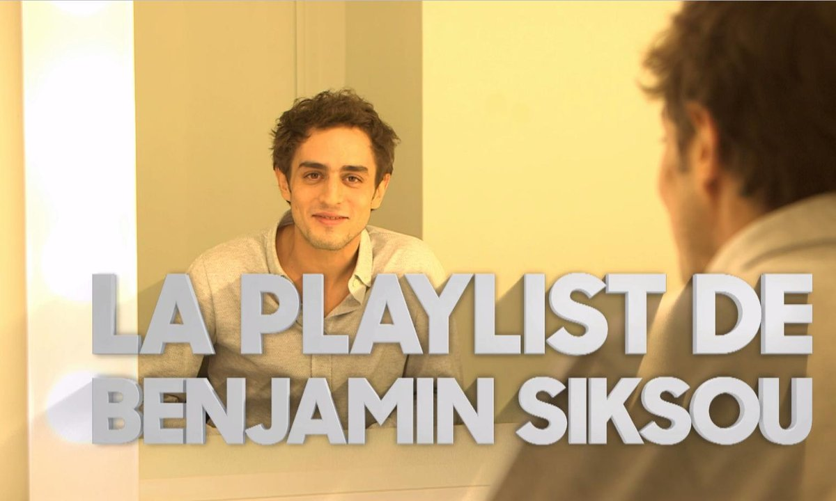La playlist de Benjamin Siksou