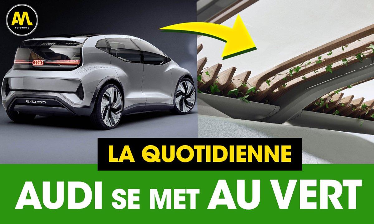 Audi passe au vert - La Quotidienne du 16/04