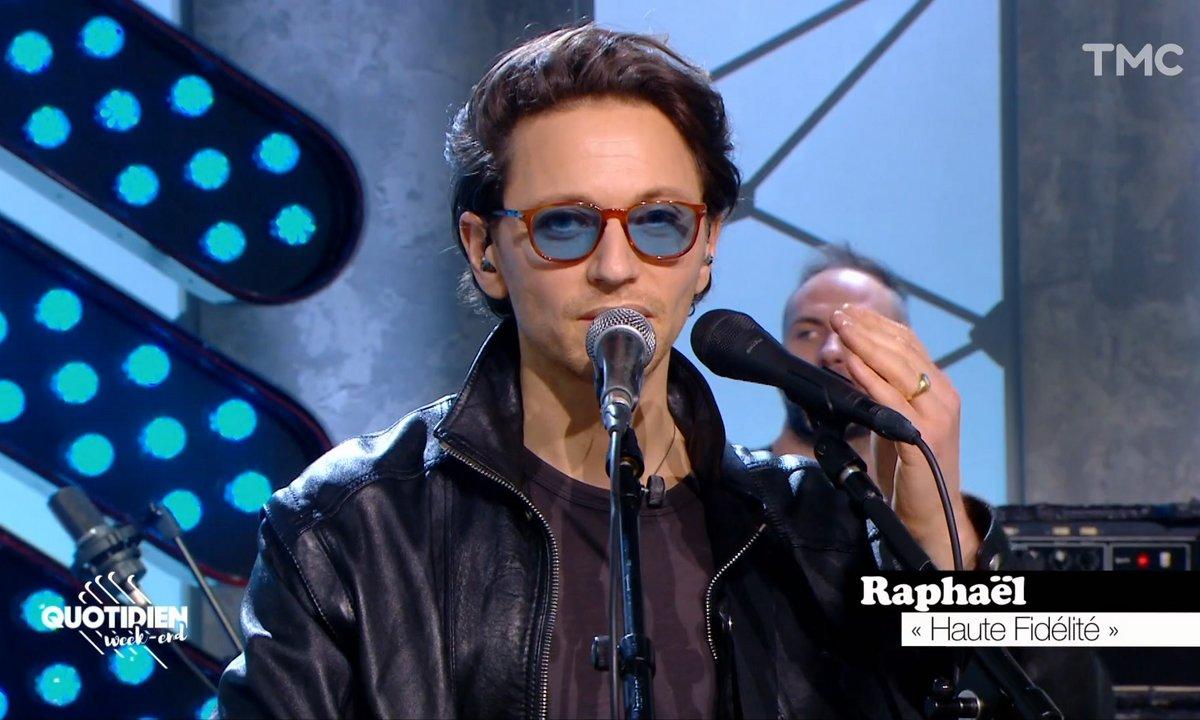 """Raphael : """"Haute fidélité"""" en live pour Quotidien"""