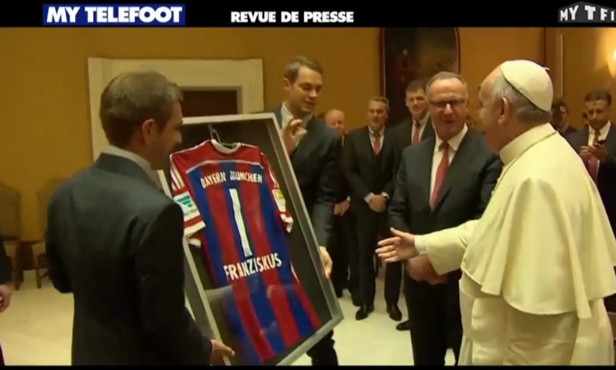 MyTELEFOOT - La Revue de Presse : le Bayern va voir le Pape
