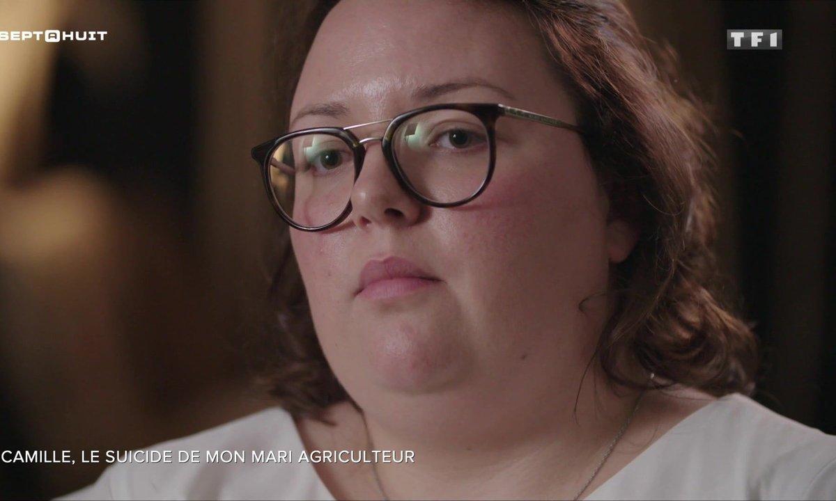 SEPT À HUIT - Camille se confie sur le suicide de son mari agriculteur