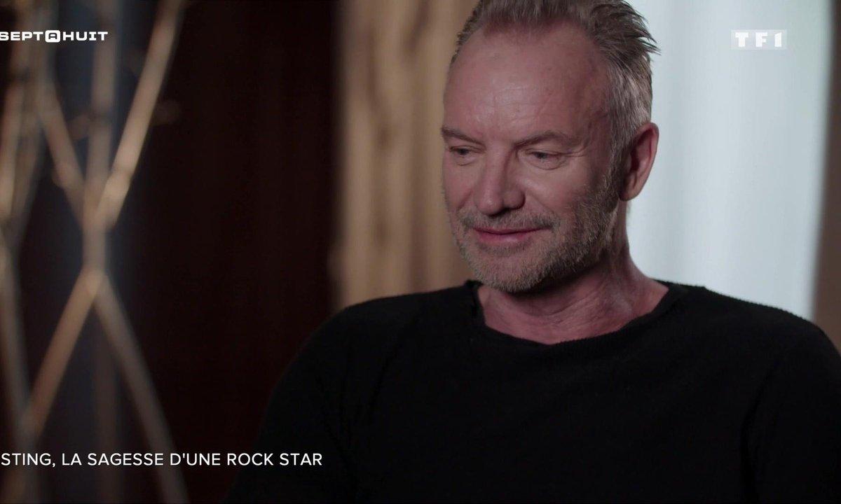 SEPT À HUIT - Sting, la sagesse d'une rockstar