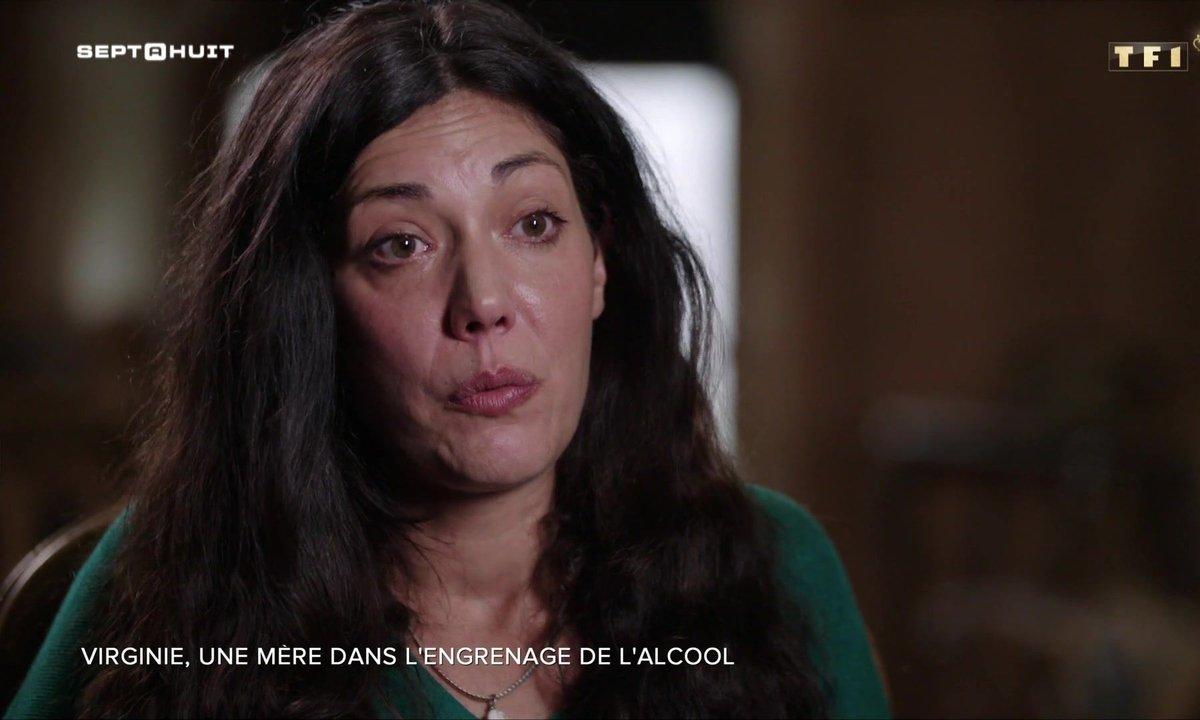 SEPT À HUIT - Virginie, une mère sortie de l'engrenage de l'alcool