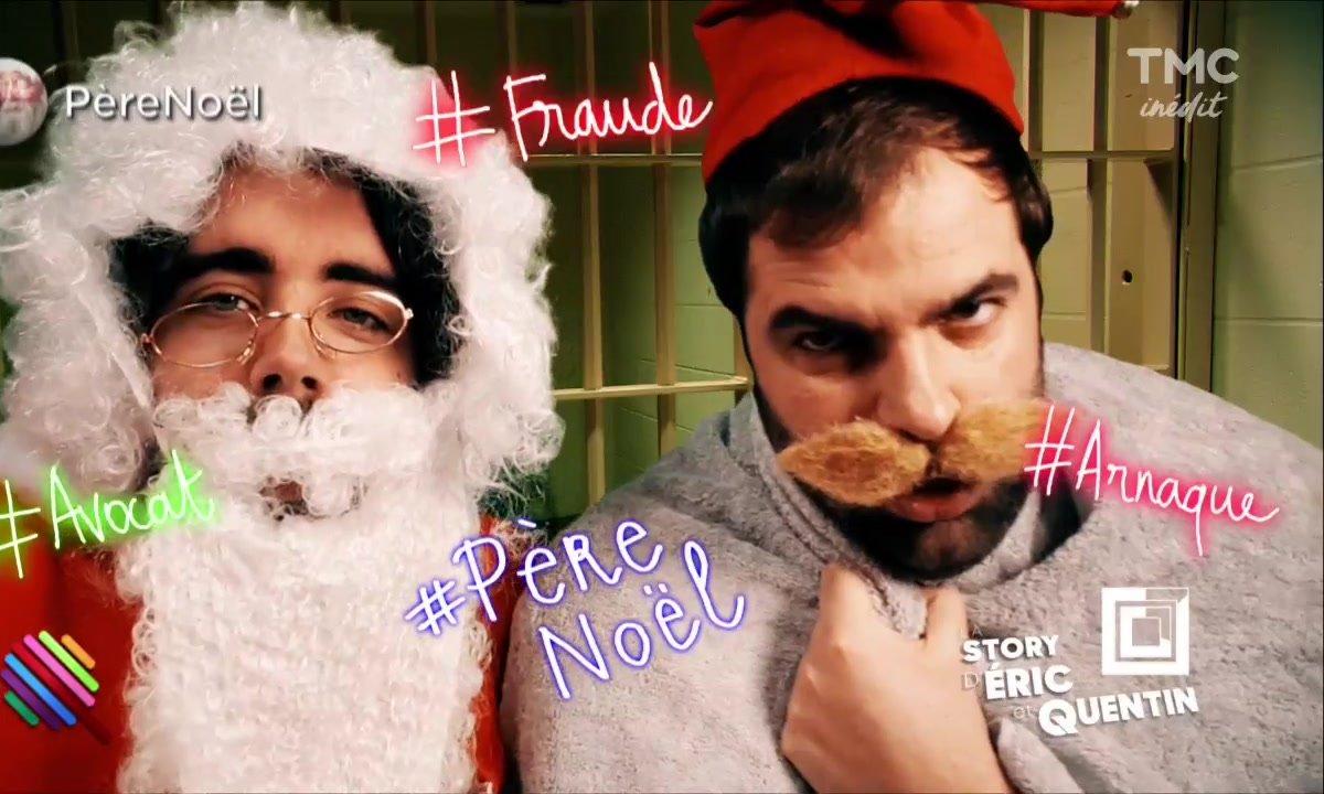 La Story d'Eric et Quentin : Le Père Noël est un escroc
