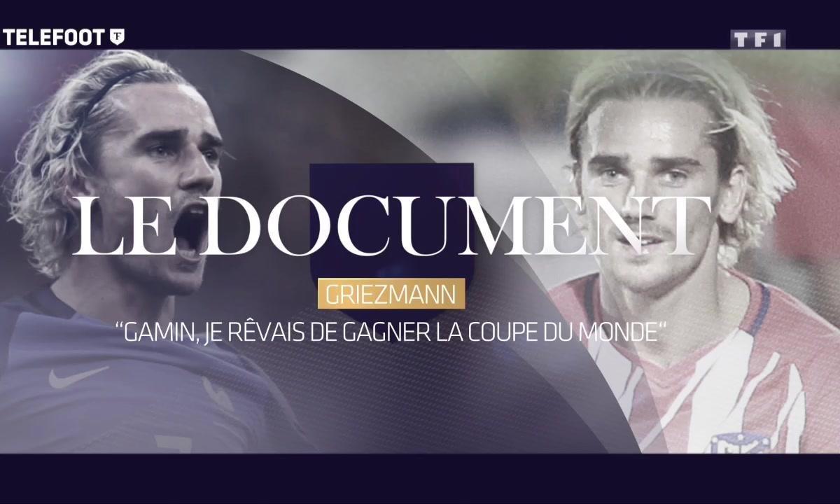 """Le Document - Griezmann : """"Gamin je rêvais de gagner la Coupe du monde"""""""