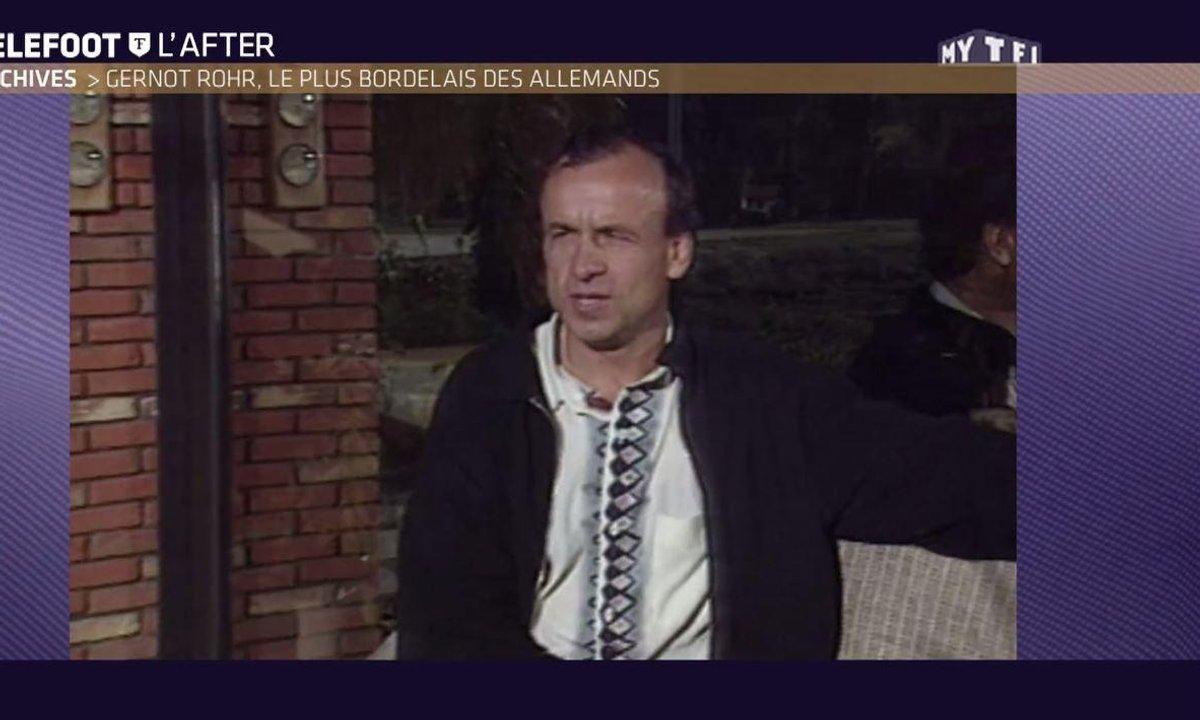 Téléfoot, l'After - Archives : Gernot Rohr, le plus bordelais des Allemands