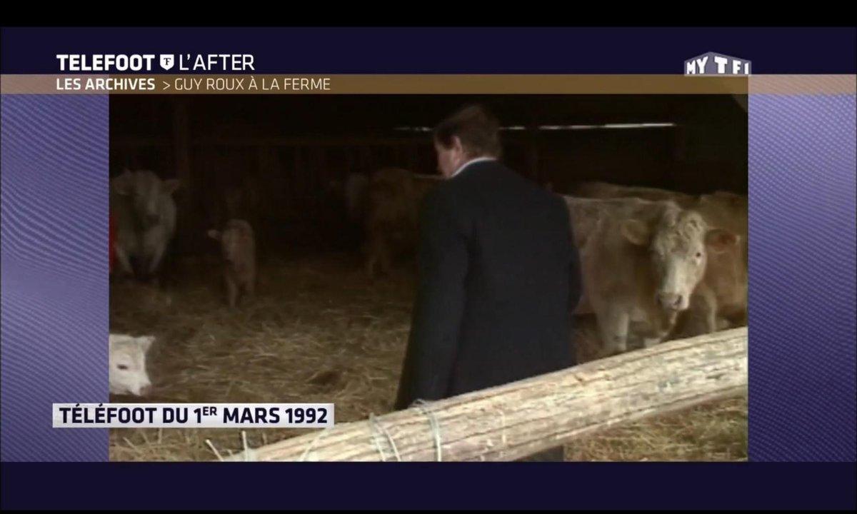Téléfoot, l'After - Les archives : Guy Roux à la ferme