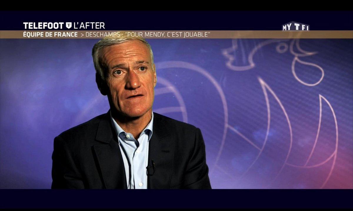 """Téléfoot, l'After - Deschamps : """"Pour Mendy c'est jouable"""""""