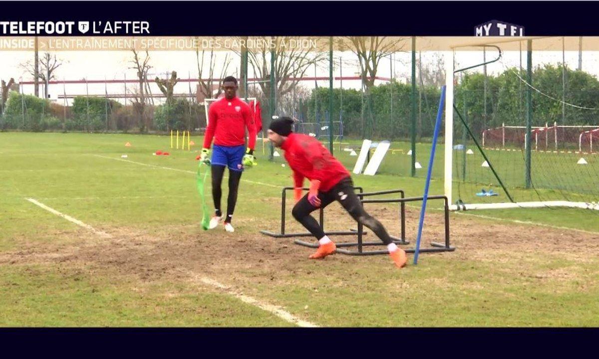 Téléfoot, l'After - Inside : L'entraînement spécifique des gardiens à Dijon