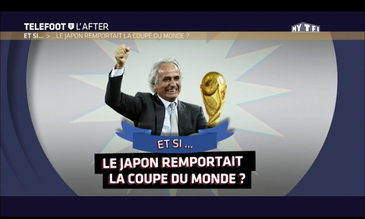 Téléfoot, l'After - Et si... le Japon gagnait la Coupe du monde ?