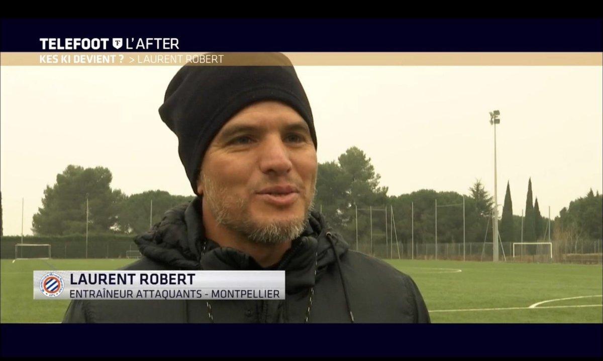 Téléfoot, l'After #KKD : Kes ki devient... Laurent Robert