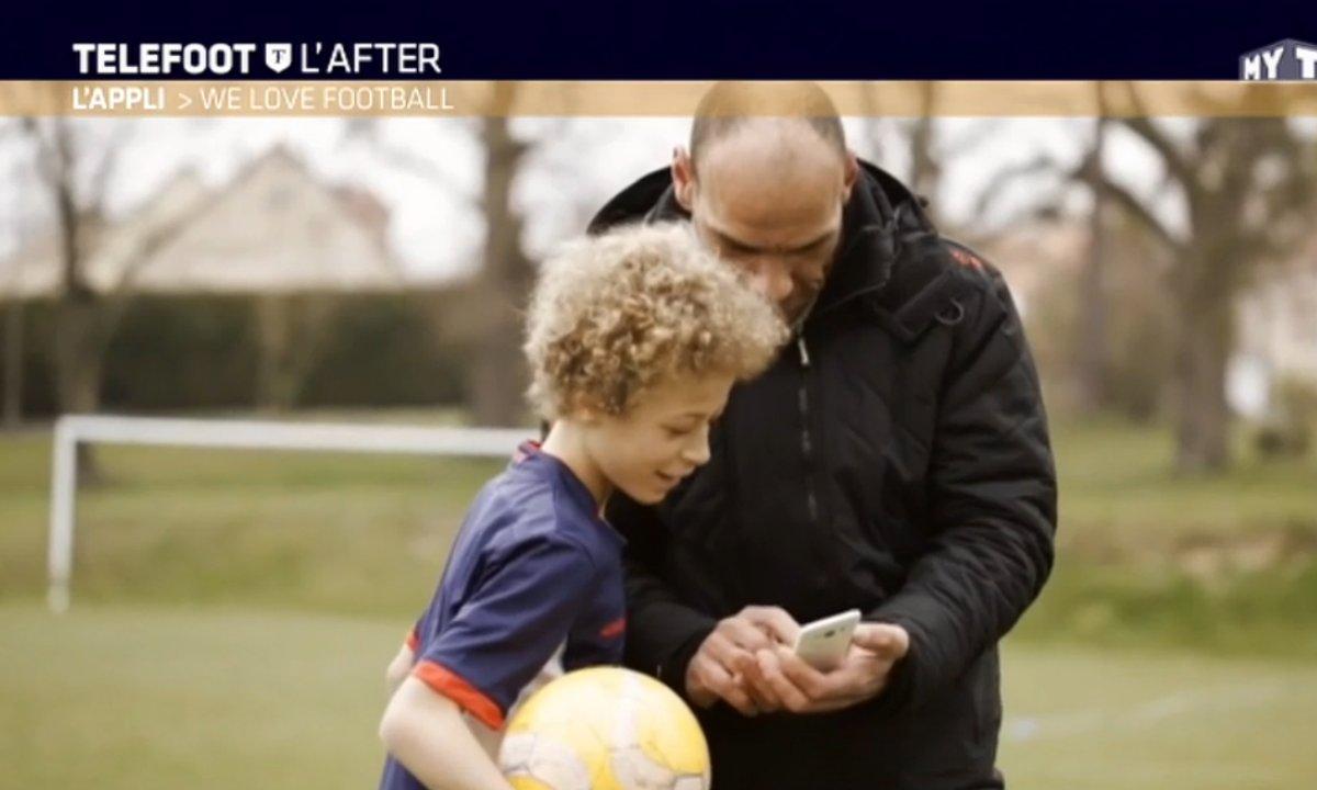 Téléfoot, l'After - L'application : We Love Football