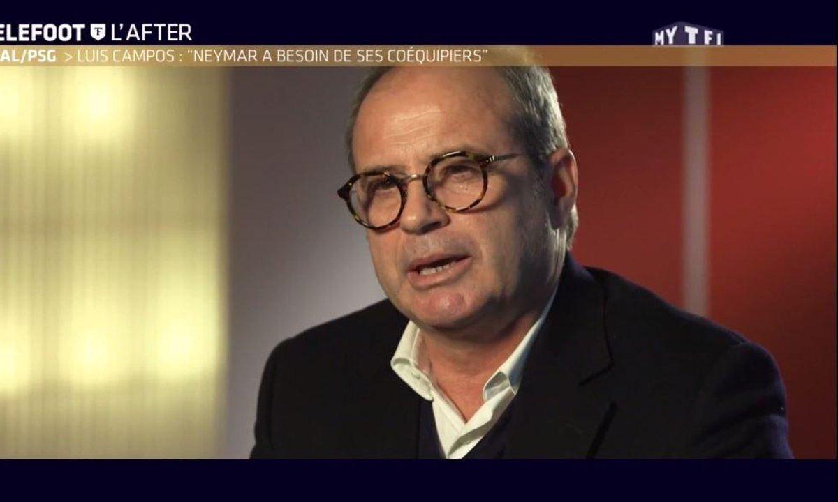 """Téléfoot, l'After - Luis Campos : """"Neymar a besoin de ses coéquipiers"""""""