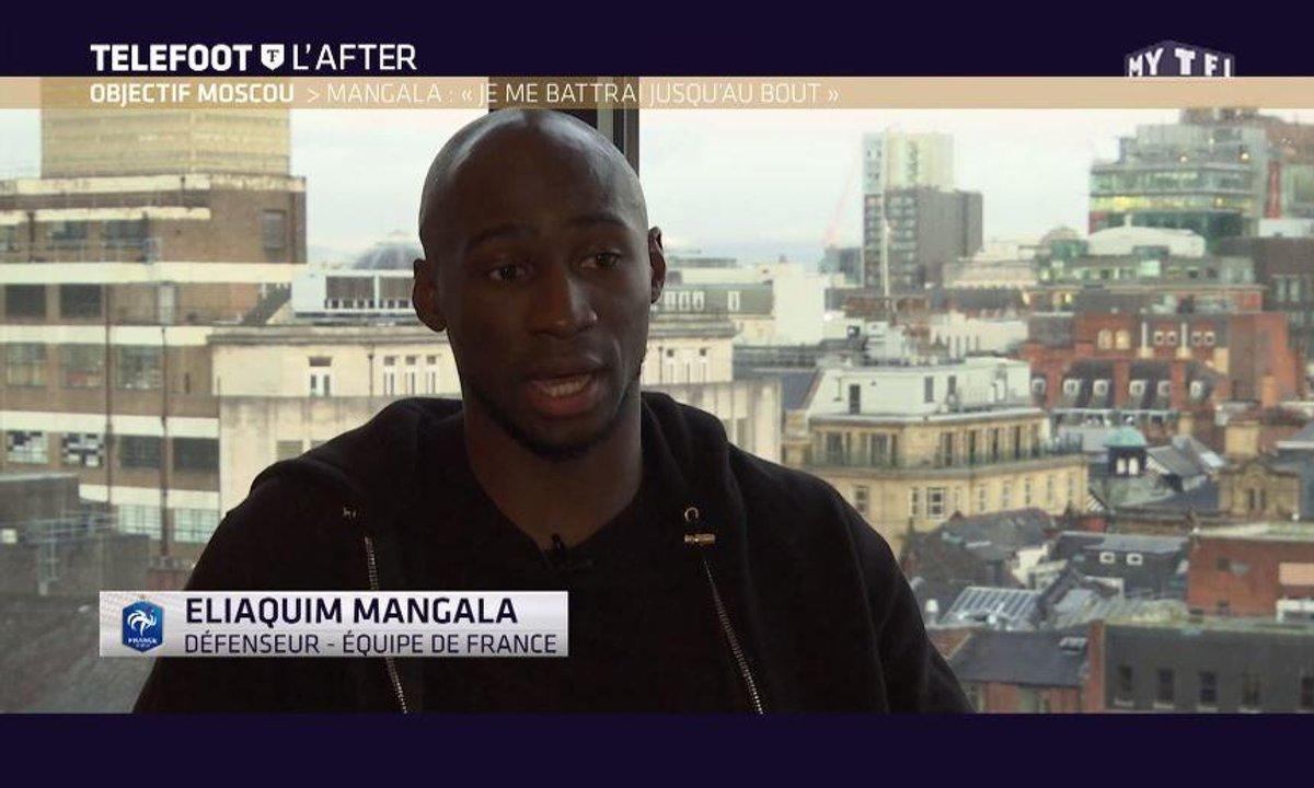 """Téléfoot, l'After - Mangala : """"Je me battrai jusqu'au bout"""" pour l'équipe de France"""