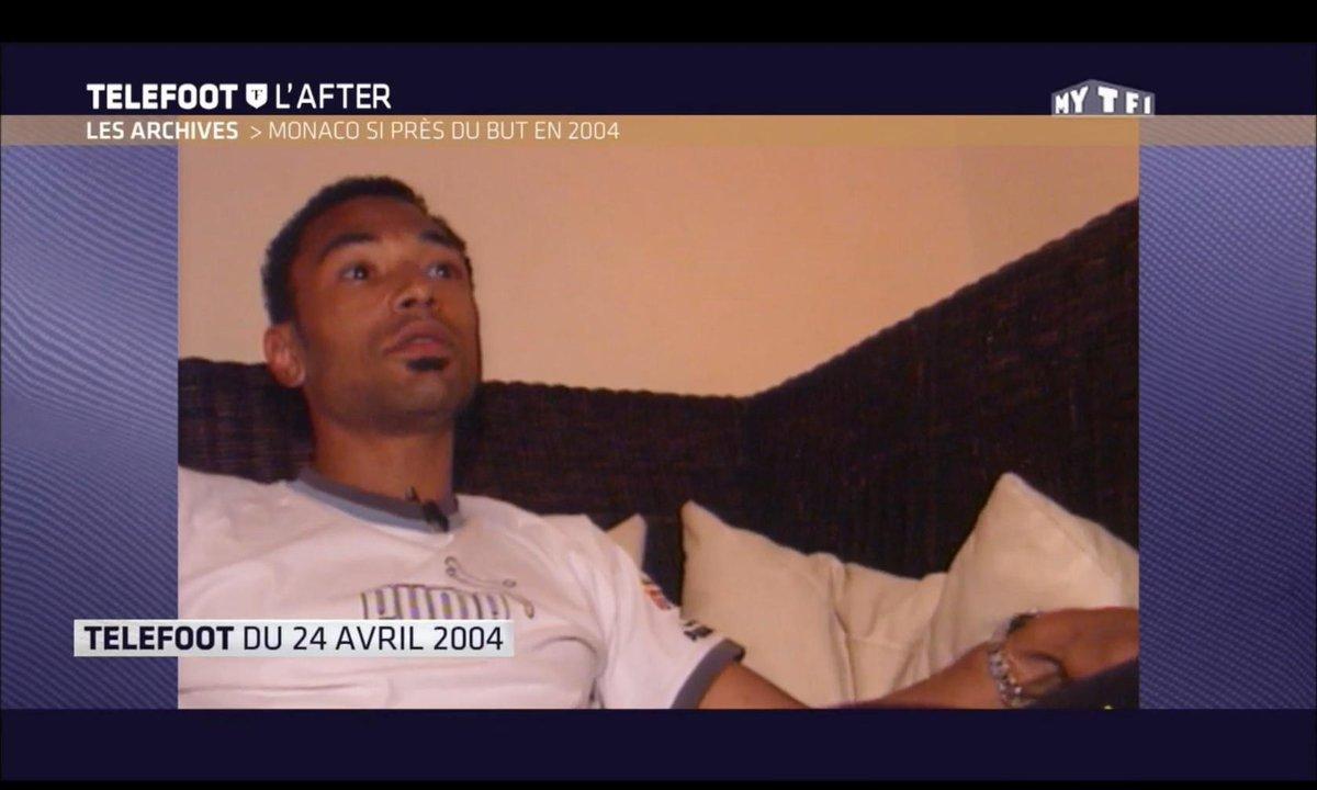 Téléfoot, l'After - Monaco si près du but en 2004