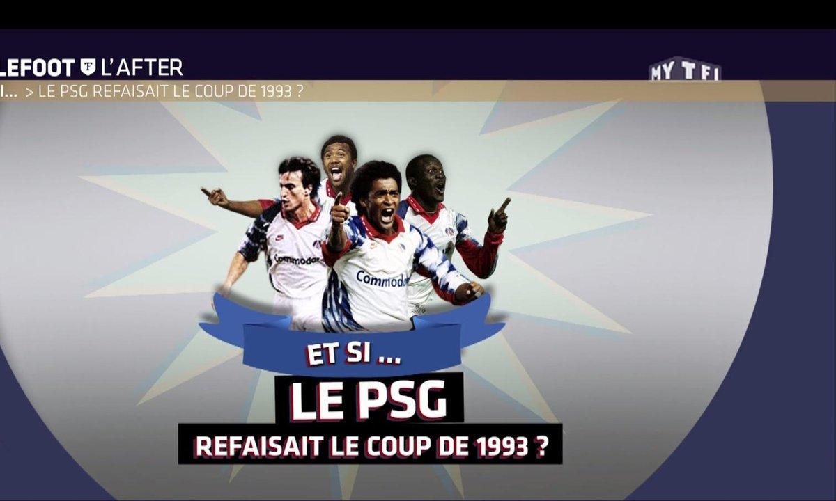 Téléfoot, l'After - Et si... Le PSG refaisait le coup de 1993 ?