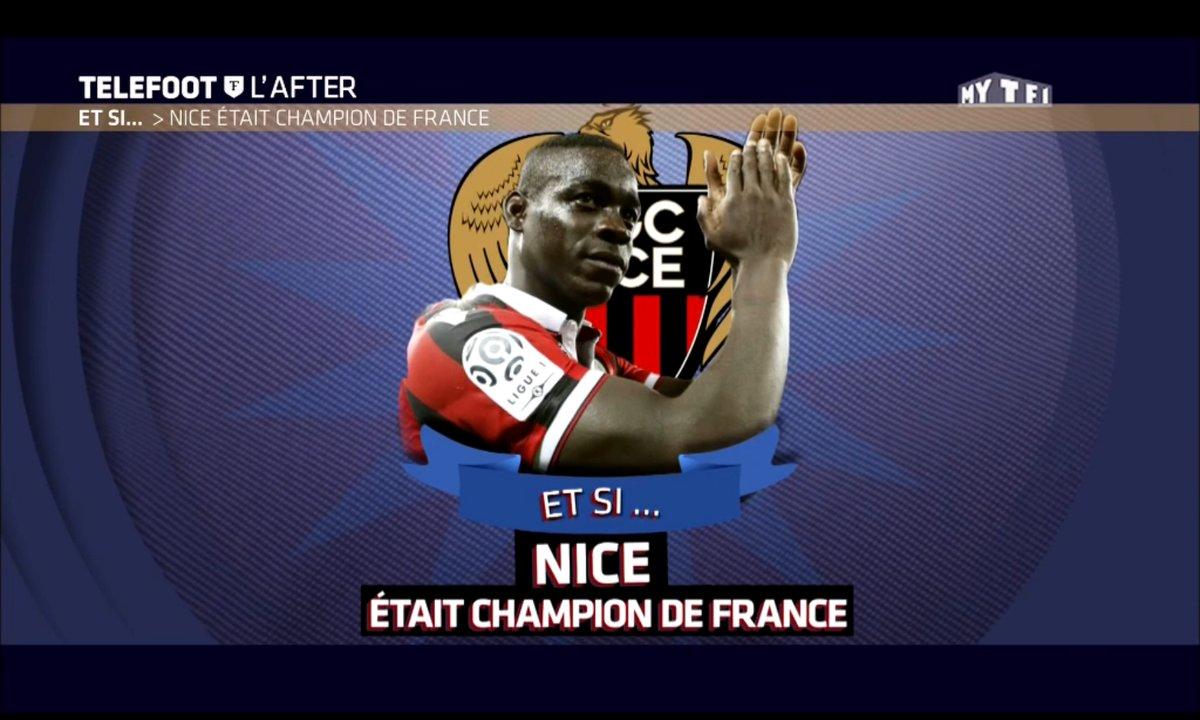 Téléfoot, l'After - Et si... Nice était champion de France ?
