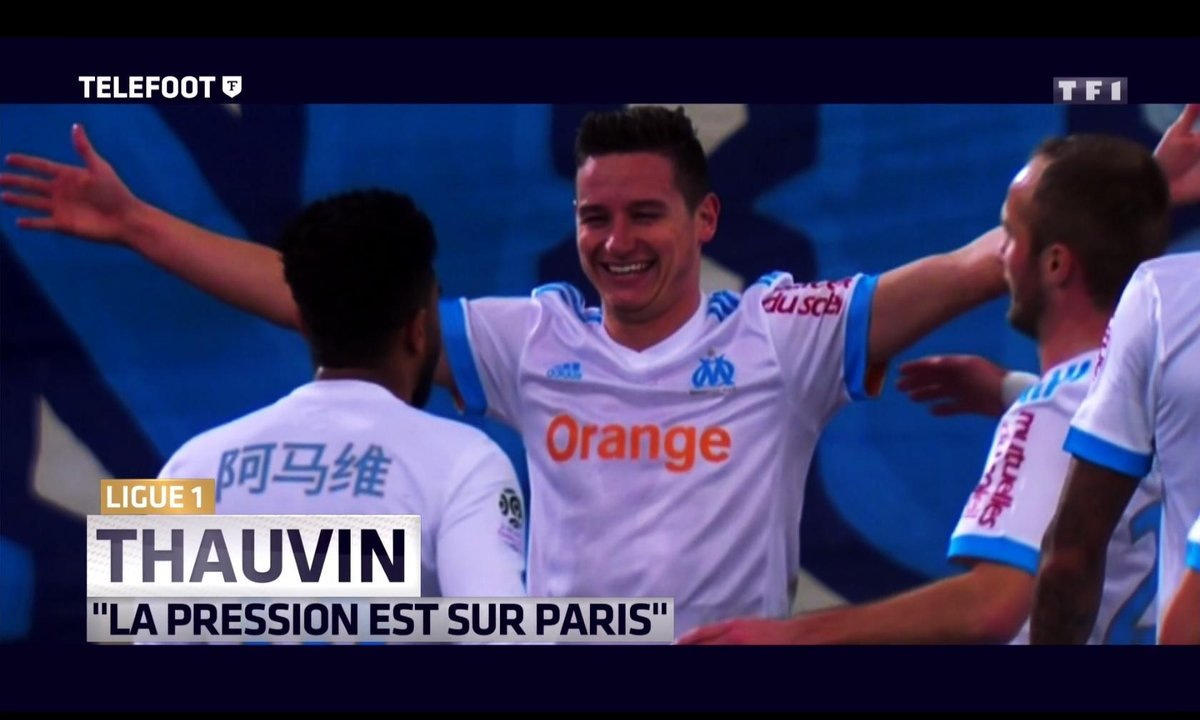 """Ligue 1 - Thauvin : """"La pression est sur Paris"""""""