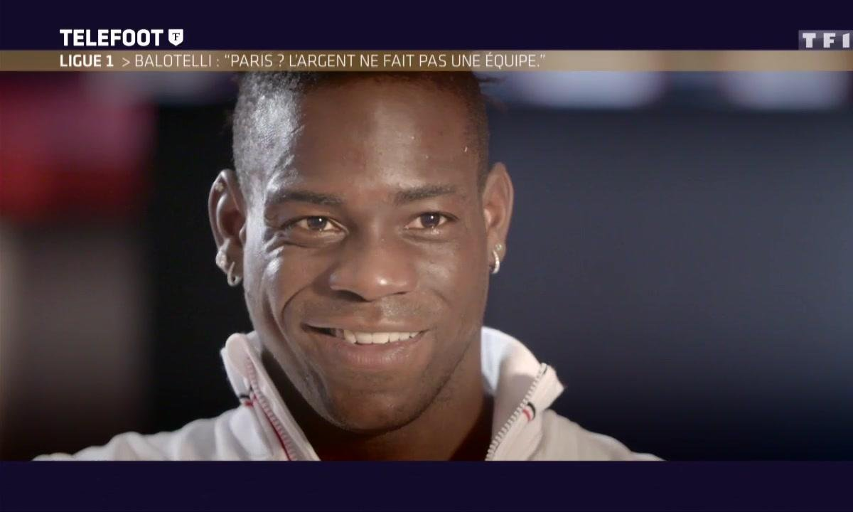 "Mario Balotelli : ""Paris? L'argent ne fait pas une équipe"""