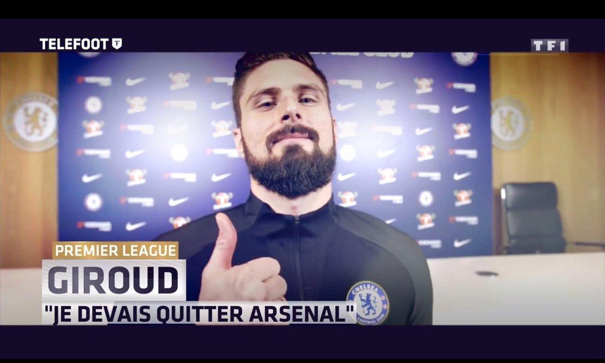 """Premier League - Olivier Giroud : """"Je devais quitter Arsenal"""""""