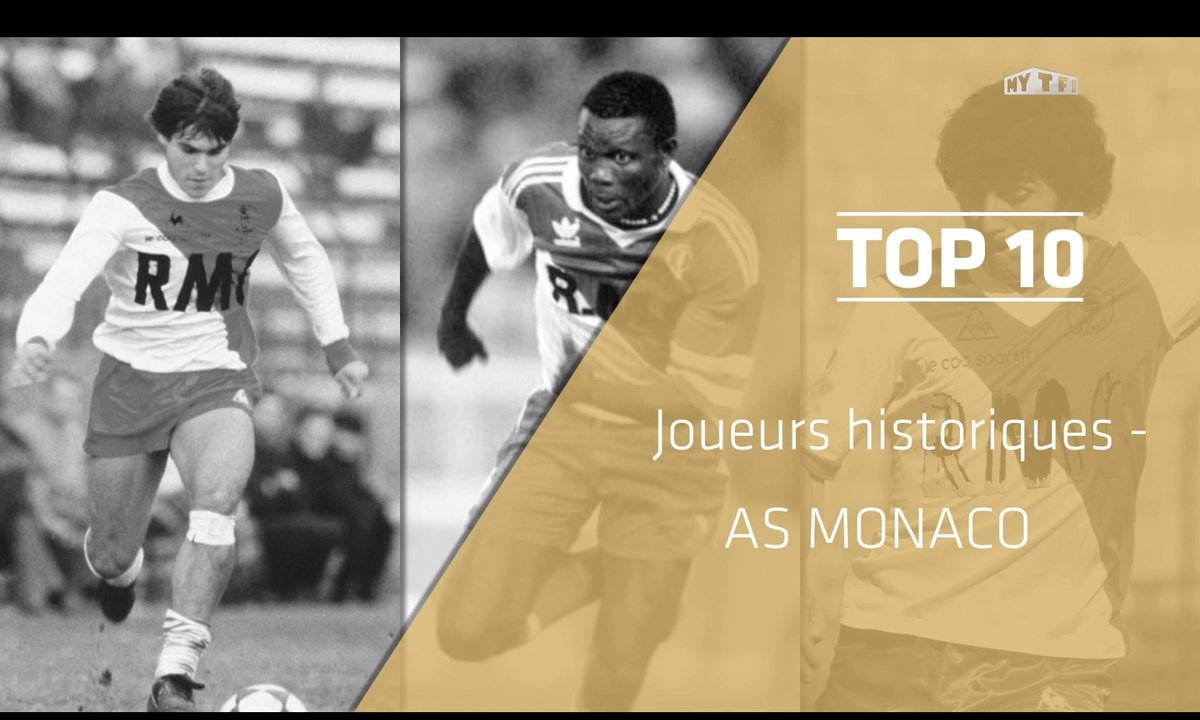 Top 10 : Les légendes de l'AS Monaco