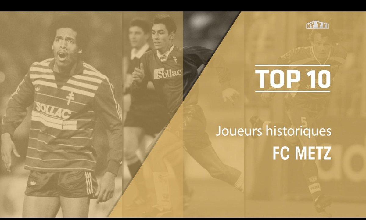 Top 10 : Les légendes du FC Metz