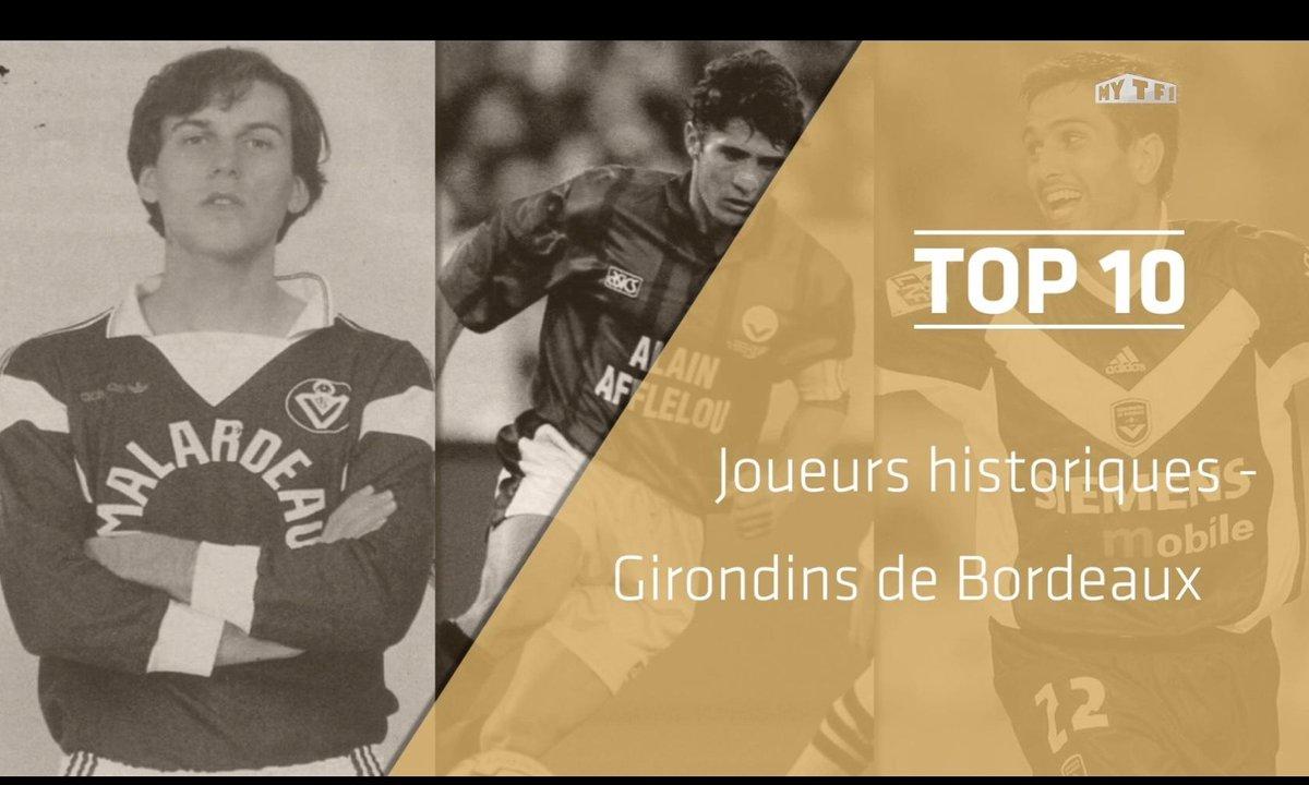 Top 10 : Les légendes des Girondins de Bordeaux