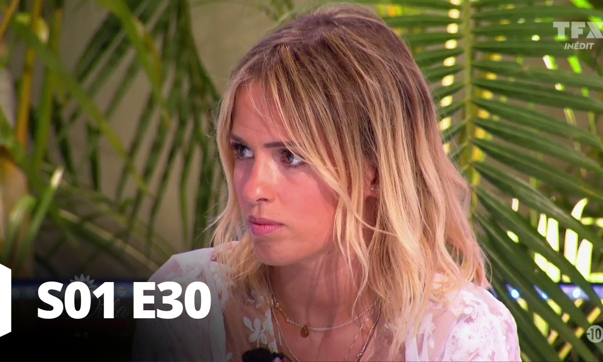 La villa : La bataille des couples - Episode 30 Saison 01