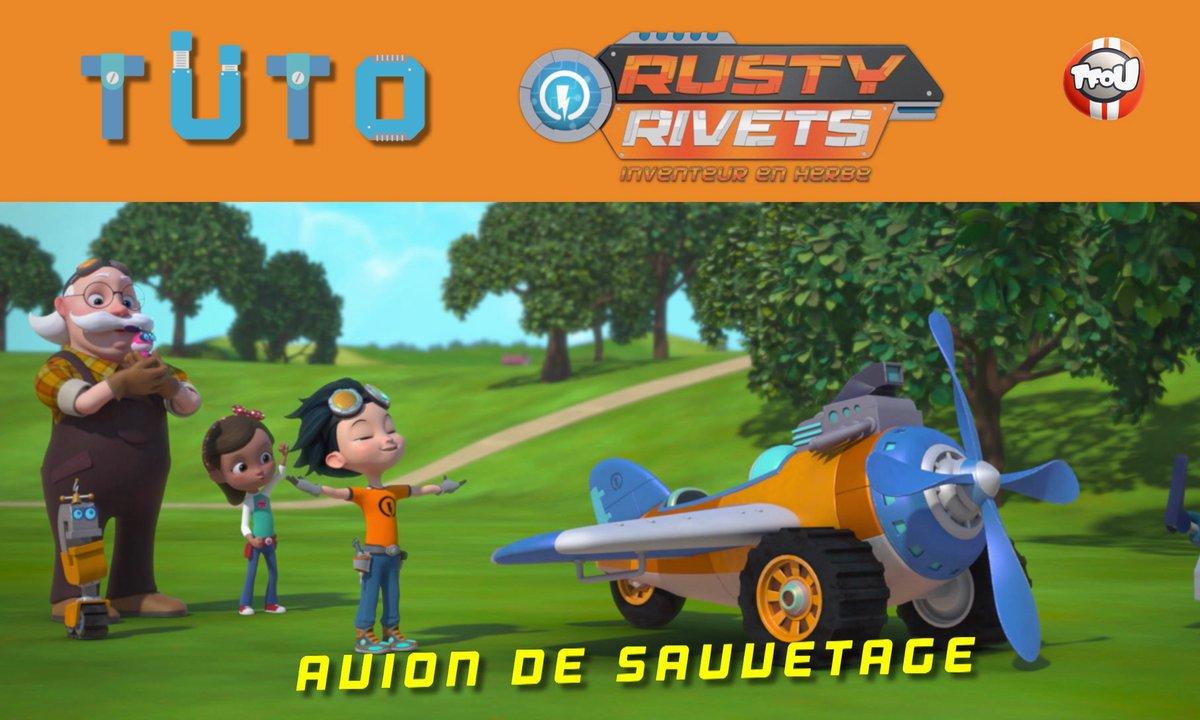 Les Tutos de Rusty Rivets: L'avion sauvetage !