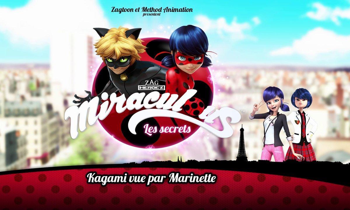Miraculous Les secrets - EP29 - Kagami vue par Marinette