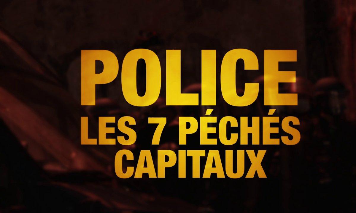 Quotidien ++ : Police, les 7 péchés capitaux