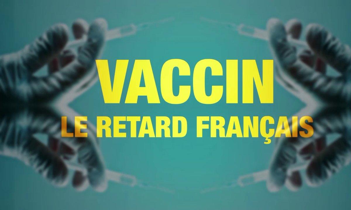 Quotidien ++ : Vaccin, le retard français