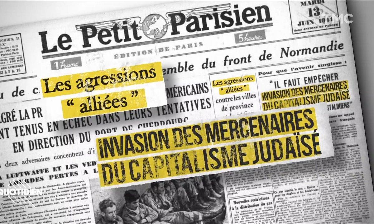 Zoom : que disait la presse collaborationniste le 6 juin 1944 ?