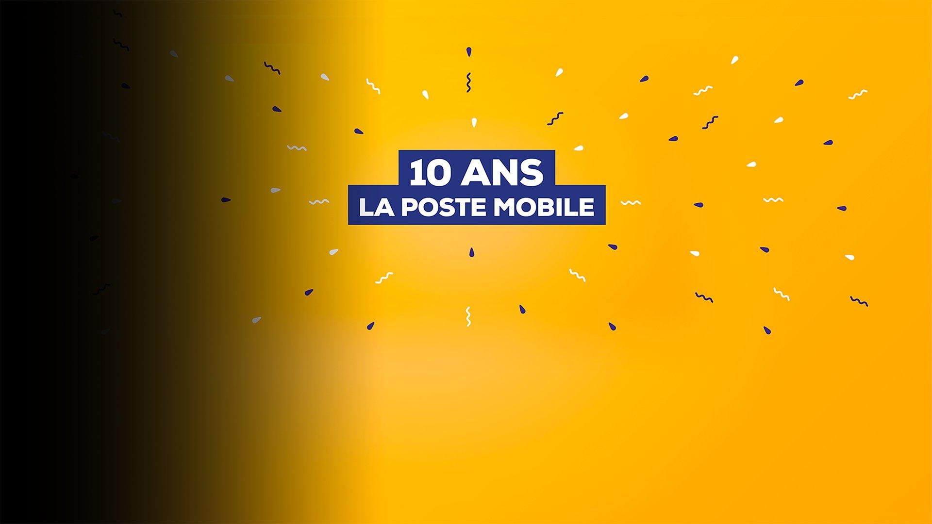 fond 10 ans La Poste Mobile