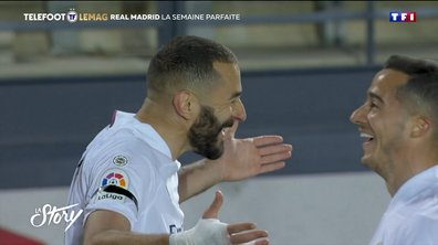 La Story - Real Madrid, la semaine parfaite