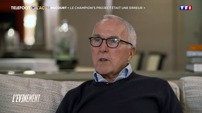 "L'interview - McCourt : ""Le Champion's Project était une erreur"""